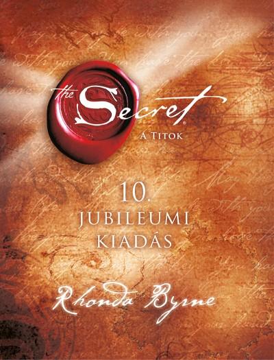 A titok - 10. jubileumi kiadás Book Cover