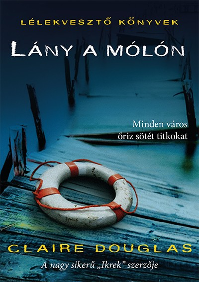 Lány a mólón Book Cover