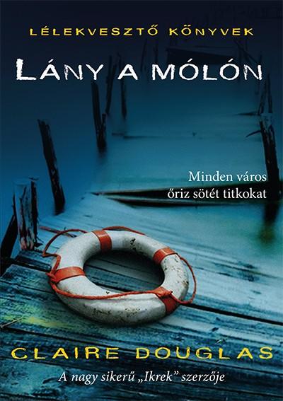 Lány a mólón Book Cover