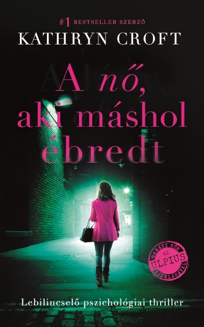 A nő, aki máshol ébredt Book Cover