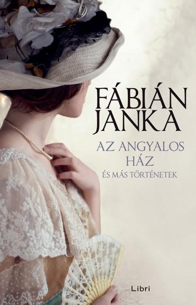 Az angyalos ház - és más történetek Book Cover