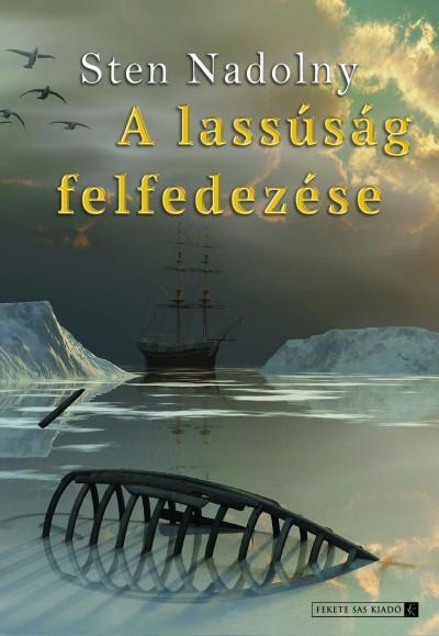 A lassúság felfedezése Book Cover