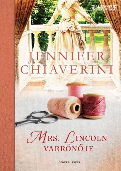Mrs. Lincoln varrónője Book Cover
