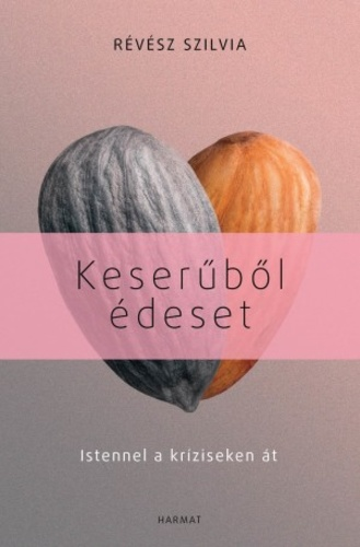 Keserűből édeset Book Cover