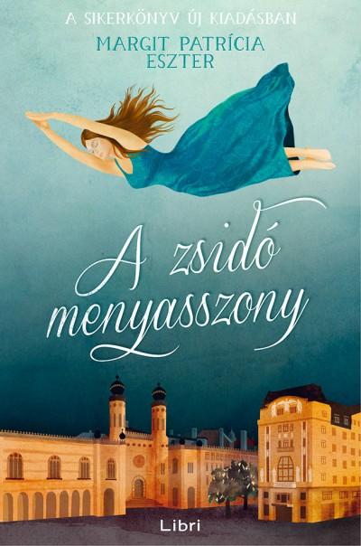A zsidó menyasszony Book Cover