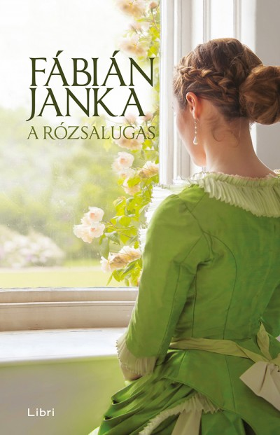 A rózsalugas Book Cover