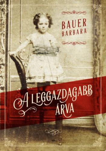 A leggazdagabb árva Book Cover