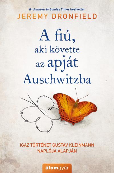 A fiú, aki követte az apját Auschwitzba Book Cover