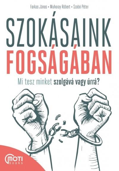 Szokásaink fogságában Book Cover