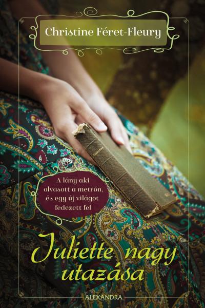 Juliette nagy utazása Book Cover