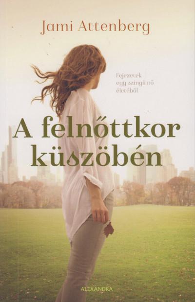 A felnőttkor küszöbén Book Cover