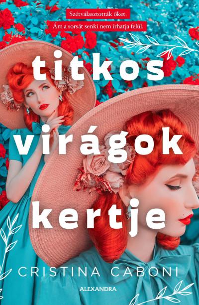 Titkos virágok kertje Book Cover