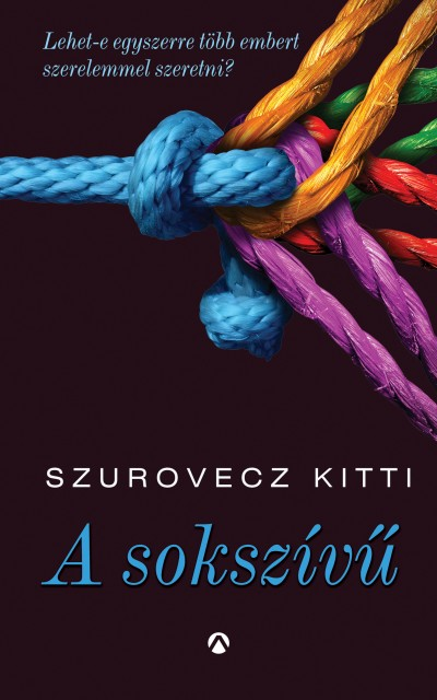A sokszívű Book Cover