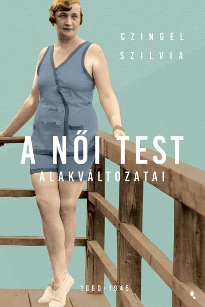 A női test alakváltozatai Book Cover