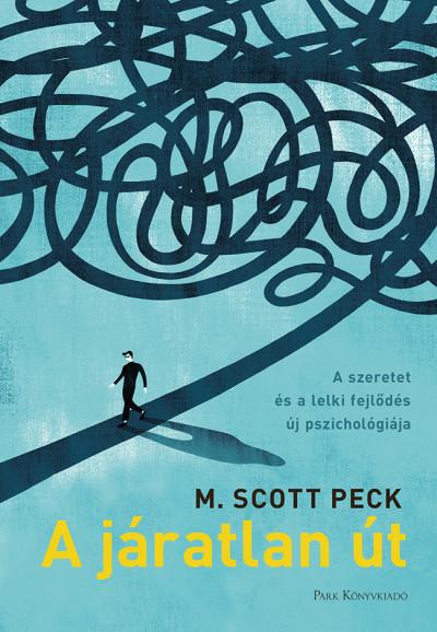 A járatlan út Book Cover