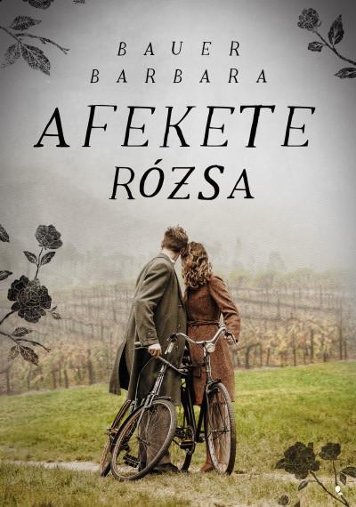 A fekete rózsa Book Cover