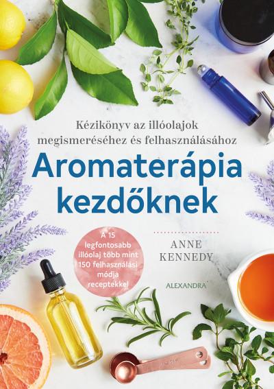 Aromaterápia kezdőknek Book Cover