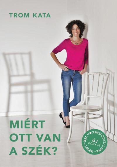 Miért ott van a szék? Book Cover