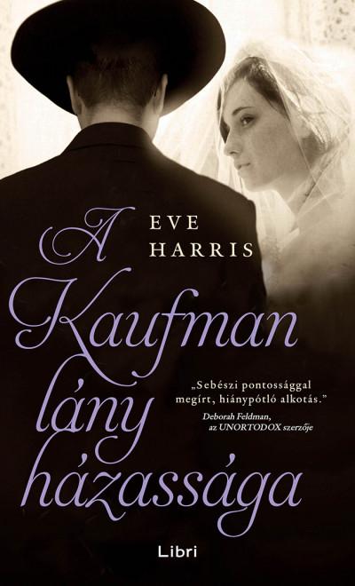 A Kaufman lány házassága Book Cover