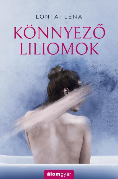 Könnyező liliomok Book Cover